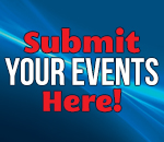 Sumbit Your Events Here!